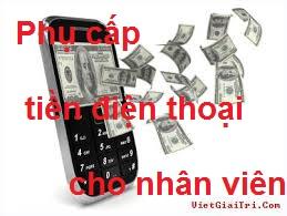 phụ cấp tiền điện thoại cho nhân viên