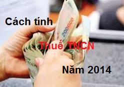 cách tính thuế thu nhập cá nhân năm 2014