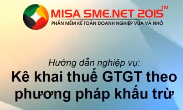 Hạch toán thuế GTGT trên Misa 2015 theo phương pháp khấu trừ