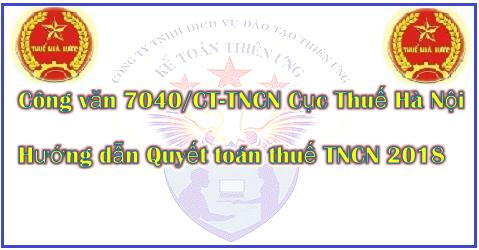 Công văn 7040/CT-TNCN Hướng dẫn Quyết toán thuế TNCN 2018