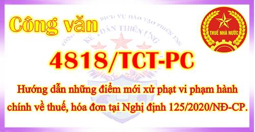 Công văn 4818/TCT-PC những điểm mới mức phạt về hóa đơn, thuế