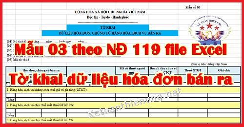 Mẫu 03 Tờ khai dữ liệu hóa đơn bán ra theo NĐ 119