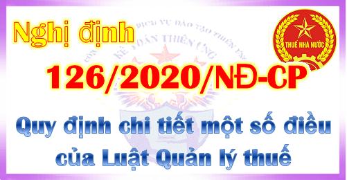 Nghị định 126/2020/NĐ-CP hướng dẫn Luật quản lý thuế