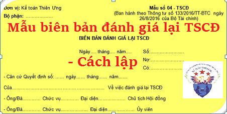 Mẫu Biên bản đánh giá lại TSCĐ 04–TSCĐ theo Thông tư 133 và 200
