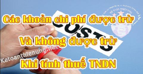 Các khoản chi phí được trừ và Không được trừ tính thuế TNDN