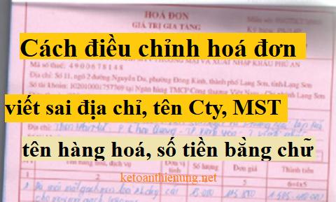 Cách viết hóa đơn điều chỉnh sai MST, tên hàng hóa, ngày tháng