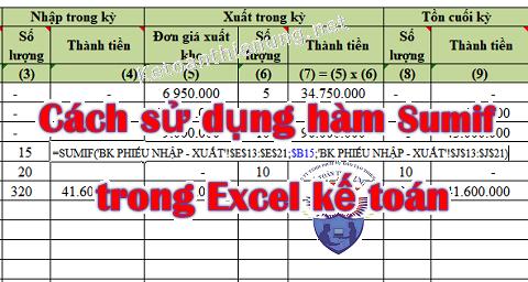 Hướng dẫn dùng hàm Sumif trong Excel kế toán công thức chi tiết