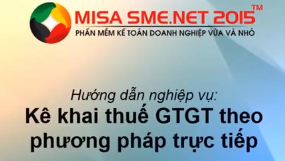 Cách hạch toán thuế GTGT theo pp trực tiếp trên Misa 2015