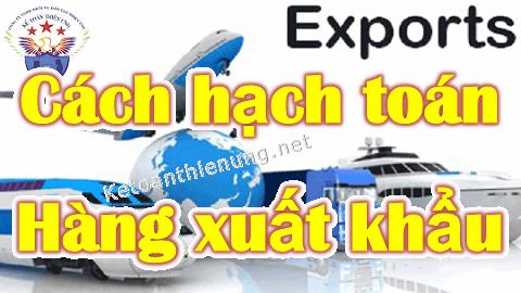 Cách hạch toán hàng xuất khẩu – Tỷ giá ghi nhận doanh thu
