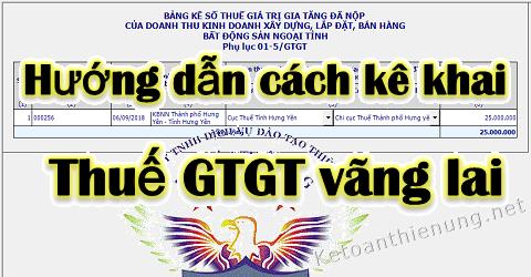 Cách kê khai thuế GTGT vãng lai ngoại tỉnh khi xây dựng, bán hàng