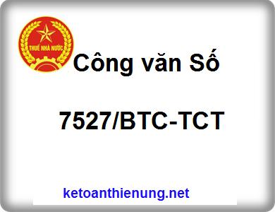 Công văn Số 7527/BTC-TCT thanh tra, kiểm tra thuế đối với các doanh nghiệp