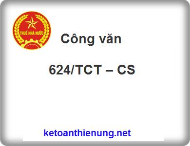 Công văn 624/TCT – CS tiếp nhận hồ sơ đăng ký kê khai thuế GTGT theo mẫu số 06/GTGT