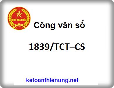 Công văn số 1839/TCT–CS Những nội dung mới của TT 39