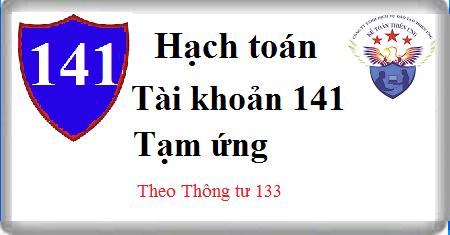 Tài khoản 141 Tạm ứng theo Thông tư 133