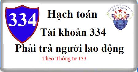 Tài khoản 334 Phải trả người lao động theo TT 133