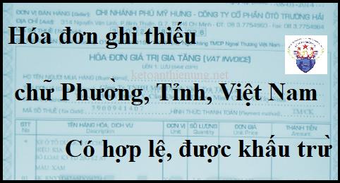 Hóa đơn ghi thiếu chữ Phường, Tỉnh, Việt Nam có hợp lệ