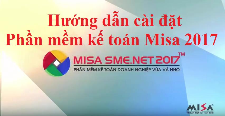 Cách cài đặt phần mềm kế toán MISA 2017