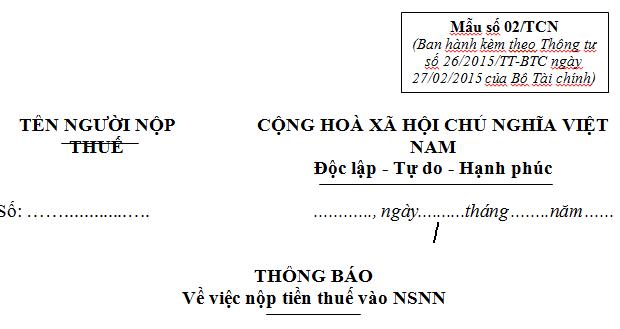 Mẫu 02/TCN Thông báo về việc nộp tiền thuế vào NSNN
