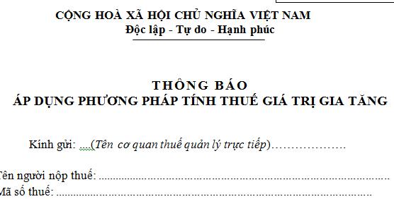 Mẫu 06/GTGT Thông báo áp dụng phương pháp tính thuế GTGT theo TT 156