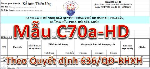 Mẫu C70a-HD Excel theo Quyết định 636/QĐ-BHXH mới nhất 2019