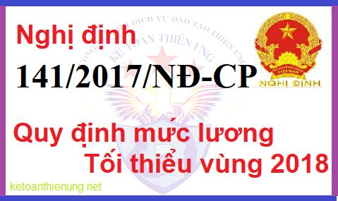 Nghị định 141/2017/NĐ-CP Mức lương tối thiểu vùng đối với NLĐ