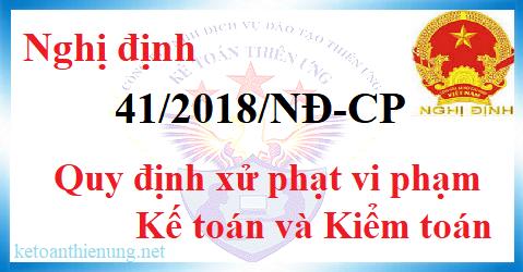 Nghị định 41/2018/NĐ-CP quy định mức phạt vi phạm kế toán