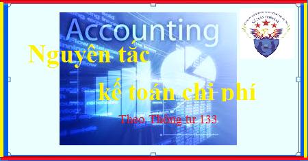 Nguyên tắc kế toán chi phí theo thông tư 133