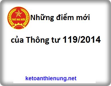 Những điểm mới của Thông tư 119/2014/TT-BTC