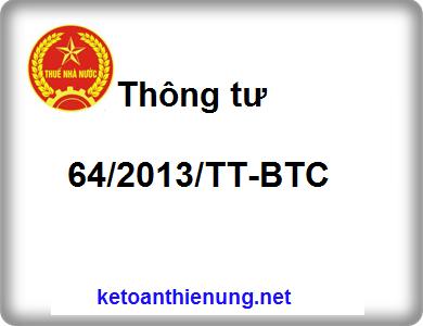 Thông tư 64/2013/TT-BTC hướng dẫn thi hành Nghị định số 51/2010/NĐ-CP