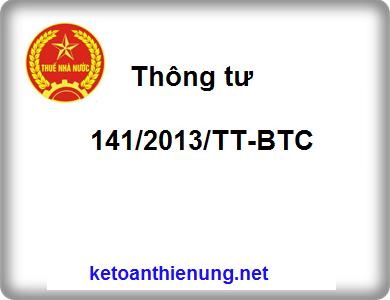 Thông tư 141/2013/TT-BTC hướng dẫn thi hành luật thuế TNDN và GTGT