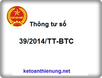 Thông tư 39/2014/TT-BTC Những quy định mới về hóa đơn