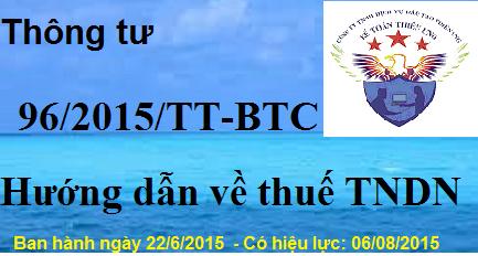 Thông tư 96/2015/TT-BTC Hướng dẫn Luật thuế TNDN năm 2015