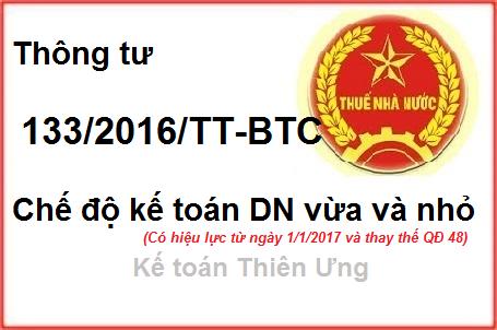 Thông tư 133/2016/TT-BTC Chế độ kế toán Doanh nghiệp vừa và nhỏ