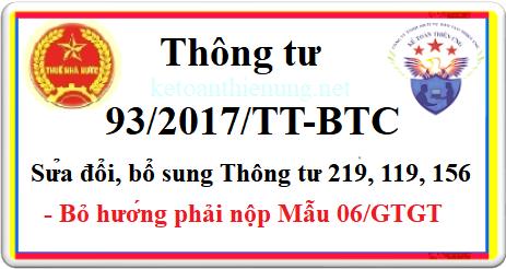 Thông tư 93/2017/TT-BTC Sửa đổi, bổ sung TT 219, 119, 156
