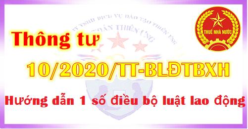 Thông tư 10/2020/TT-BLĐTBXH hướng dẫn Luật lao động