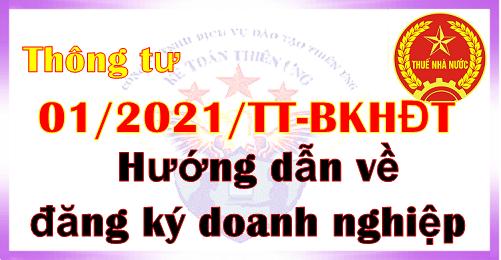 Thông tư 01/2021/TT-BKHĐT hướng dẫn về đăng ký doanh nghiệp