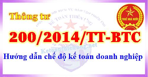 Thông tư 200/2014/TT-BTC Chế độ kế toán Doanh nghiệp