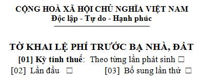 Mẫu tờ khai lệ phí trước bạ nhà đất mẫu số 01/LPTB  theo TT 156